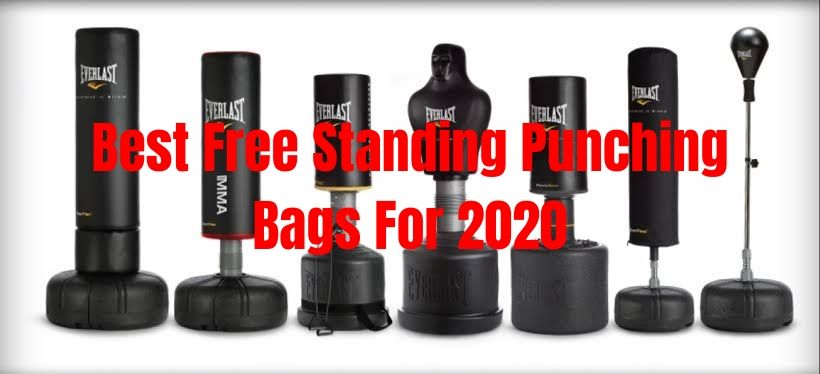 Best Free Standing Punching Bags For 2020