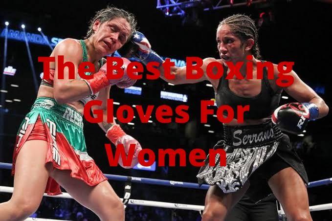 The Best Boxing Gloves For Women