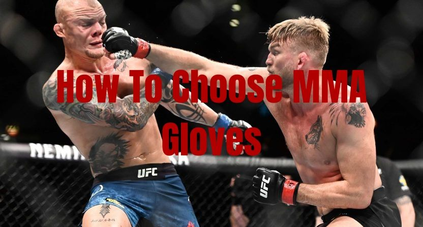 How To Choose MMA Gloves