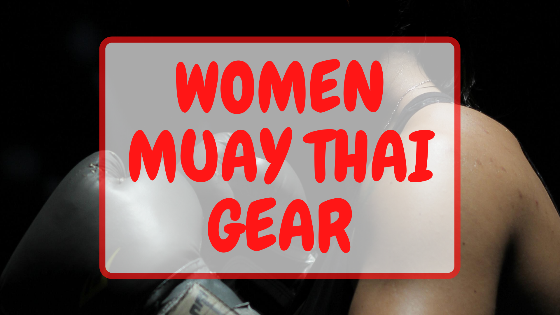 women muay thai gear