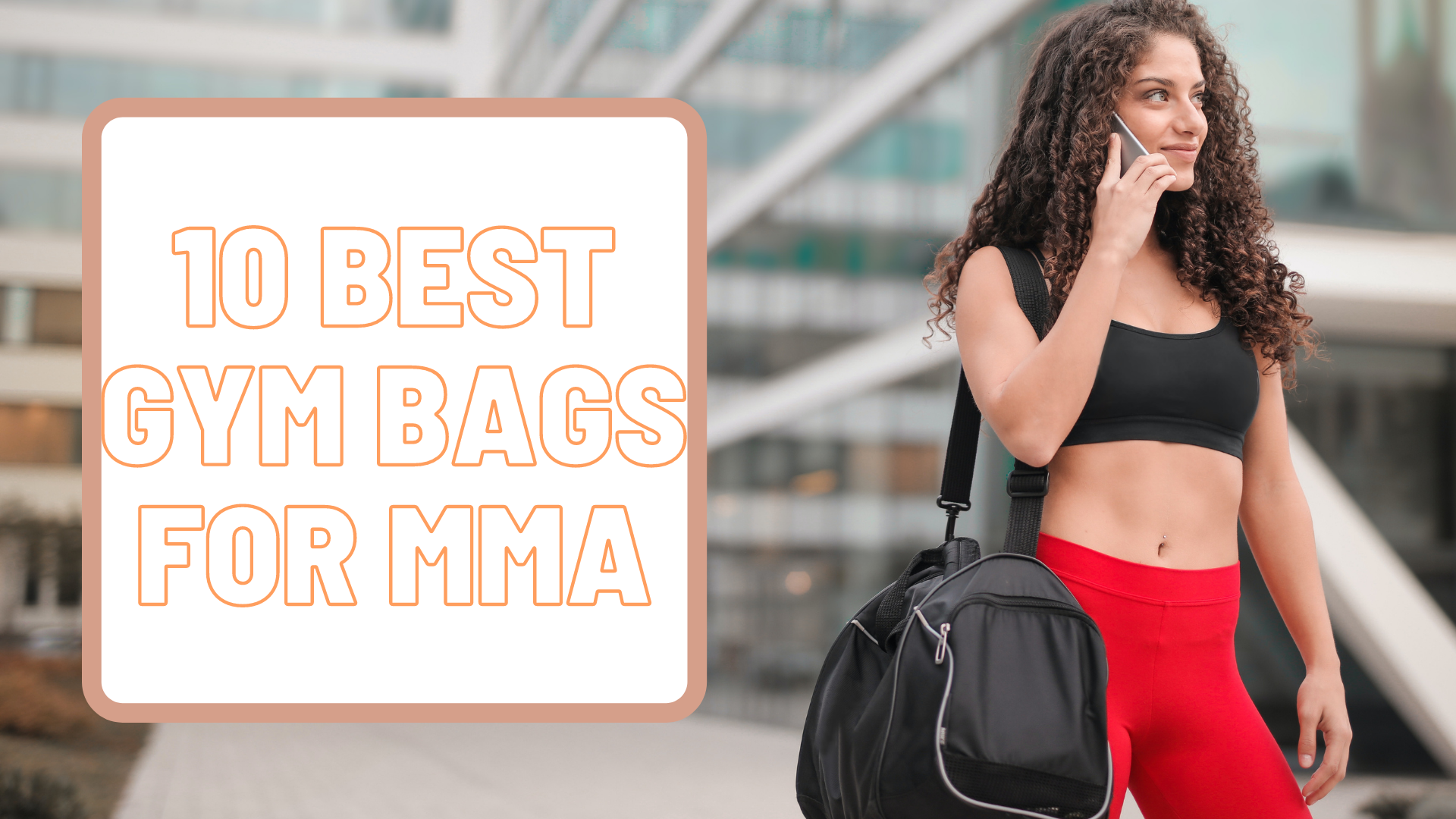 10 Best Gym Bags for MMA